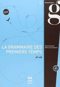 grammaire des premiers temps, la (a1-a2) (+audio mp3) - Dominique Abry / Marie-Laure Chalaron