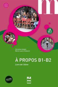 a propos b1-b2 (+mp3) - Aa. Vv.