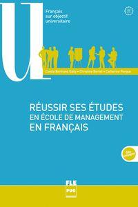 reussir ses etudes en ecole de management en français - Carole Bertrand Gally / Christine Bortot / Catherine Perque