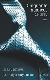 FIFTY SHADES 1 - CINQUANTE NUANCES DE GREY
