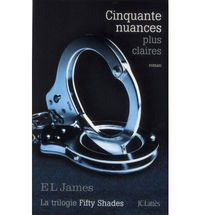 FIFTY SHADES 3 - CINQUANTE NUANCES PLUS CLAIRES