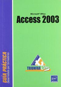 ACCESS 2003 (TRIUNFAR CON)