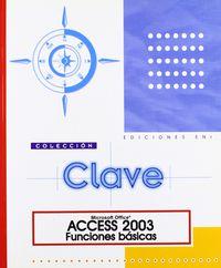 ACCESS 2003 FUNCIONES BASICAS