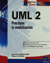 Uml 2 - Practique La Modelizacion - Laurent Debrauwer