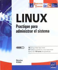 LINUX - PRACTIQUE PARA ADMINISTRAR EL SISTEMA