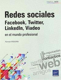 Redes Sociales - Facebook, Twitter, Linkedln, Viadeo En El Mundo - R. Rissoan
