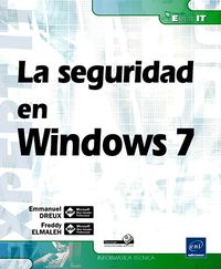 SEGURIDAD EN WINDOWS 7, LA