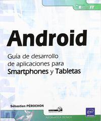 Android - Guia De Desarrollo De Aplicaciones Para Smartphones - Sebastien Perochon