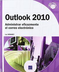 OUTLOOK 2010 - ADMINISTRAR EFICAZMENTE EL CORREO ELECTRONICO