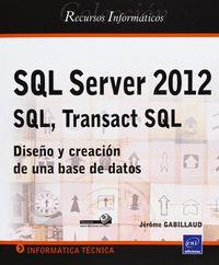 Sql Server 2012 - Sql, Transact Sql - Jerome Gabillaud