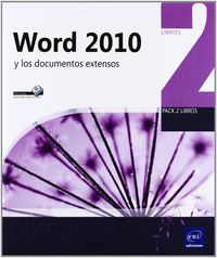WORD 2010 Y LOS DOCUMENTOS EXTENSOS (PACK)
