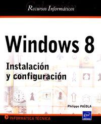 WINDOWS 8 - INSTALACION Y CONFIGURACION