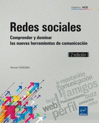 (2ª Ed. )  Redes Sociales - Comprender Y Dominar Las Nuevas Herramientas De Comunicacion - Romain Rissoan