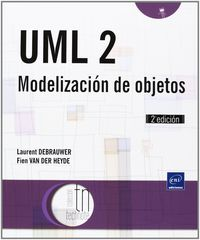 UML 2 - MODELIZACION DE OBJETOS (2ª ED)