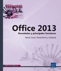 OFFICE 2013 - NOVEDADES Y PRINCIPALES FUNCIONES