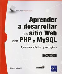 (2ª Ed) Aprender A Desarrollar Un Sitio Web - Olivier Rollet