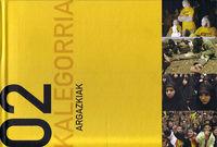 KALEGORRIA 2002 ARGAZKIAK