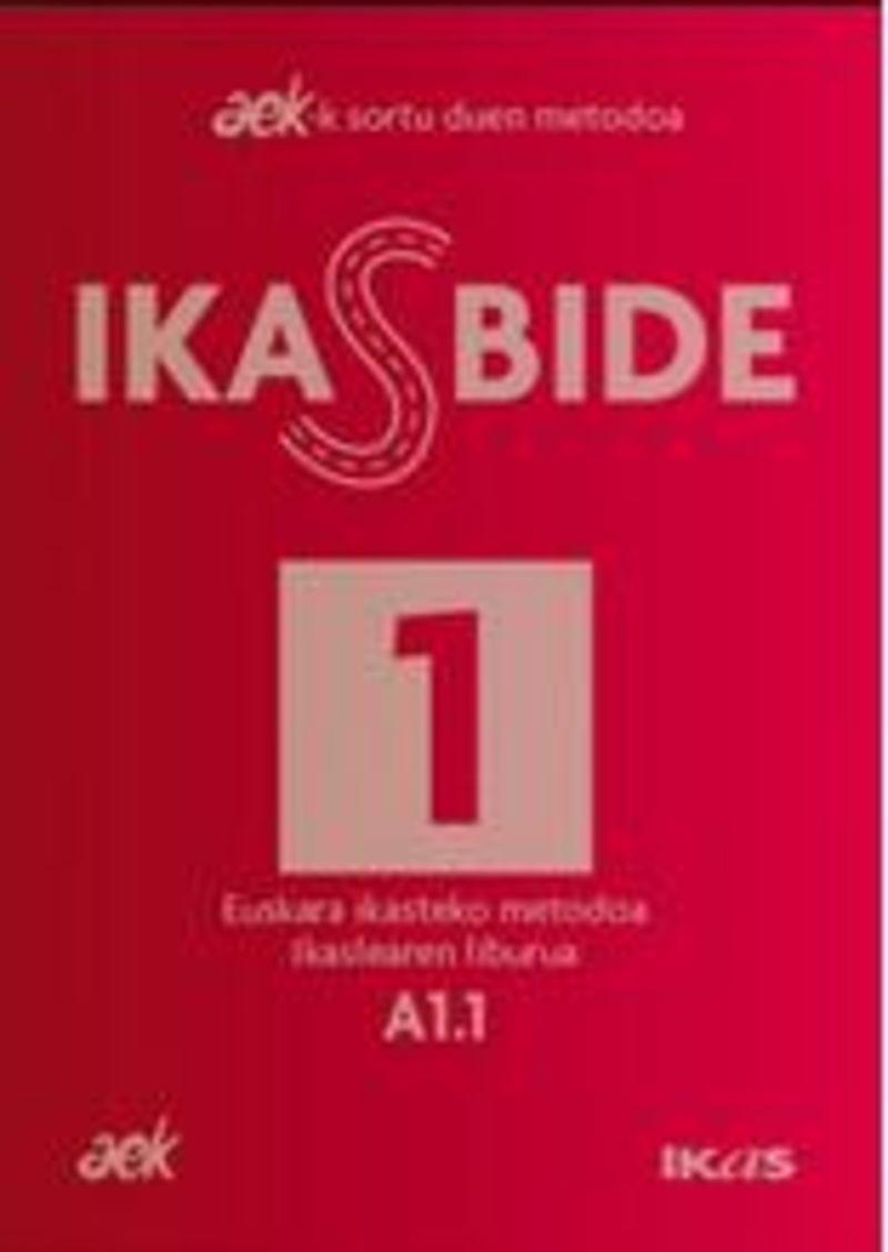 IKASBIDE 1 (A1.1)