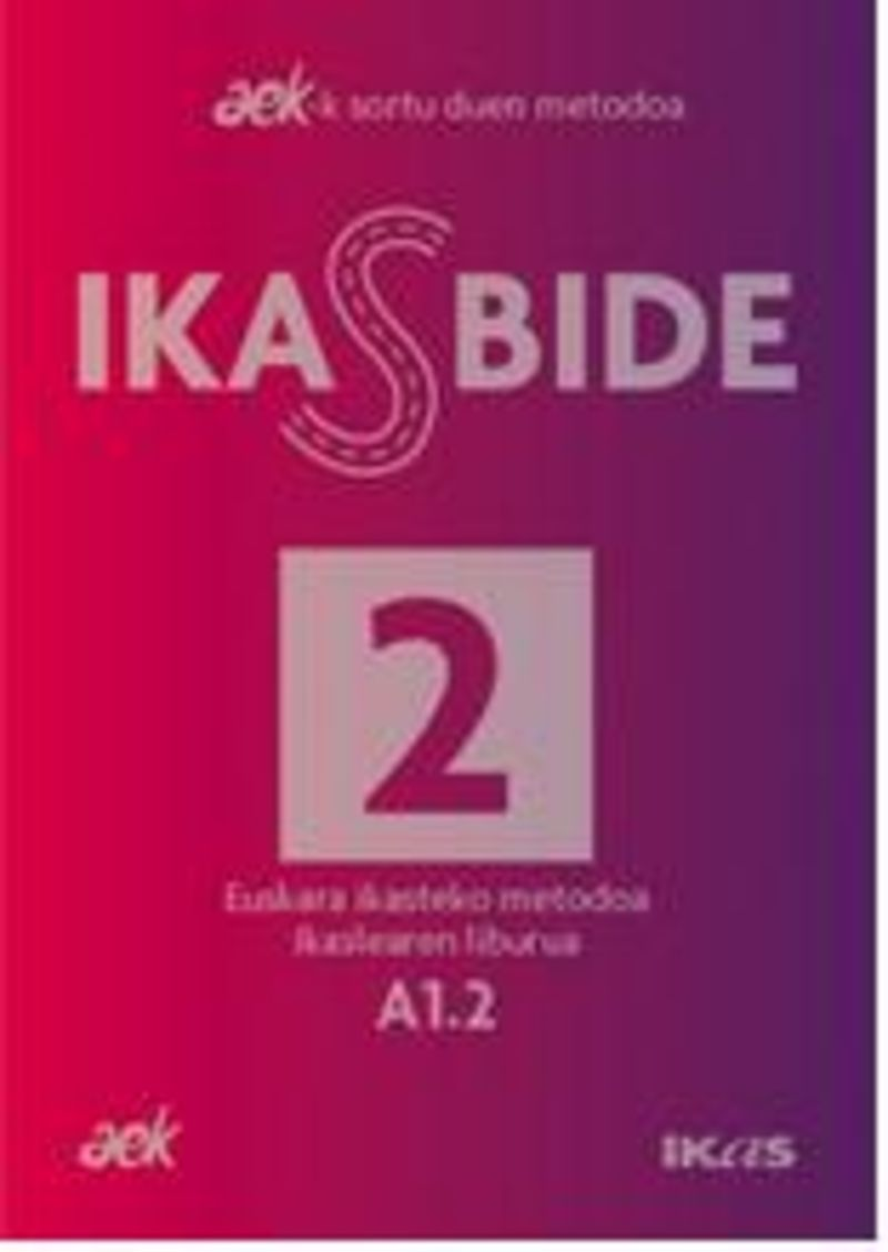 Ikasbide 2 (a1.2) - Aek