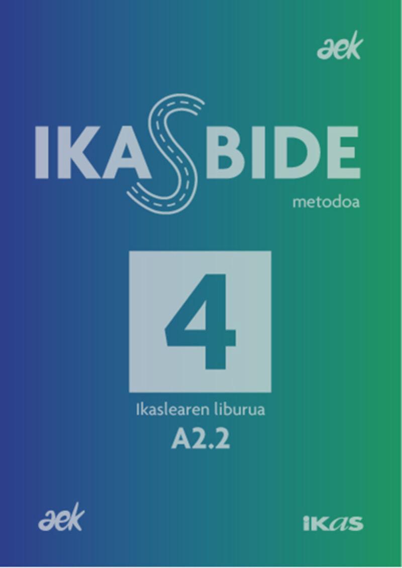 IKASBIDE 4 (A2.2)