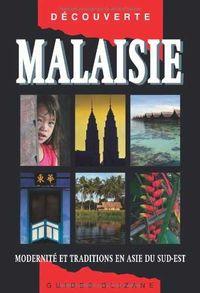 MALAISIE - OLIZANE DECOUVERTE