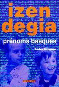 izendegia (prenoms basques) - Xarles Bidegain
