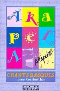 AKAPELA - CHANTS BASQUES