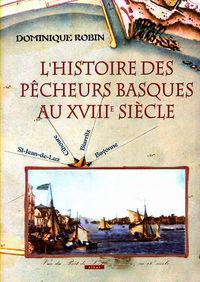 L'HISTOIRE DES PECHEURS BASQUES AU XVIII SIECLE