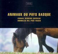 ANIMAUX DU PAYS BASQUE / E. H. ABEREAK / ANIMALES PAIS VASCO