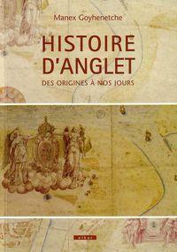 Histoire D'anglet - Des Origines A Nos Jours - Manex Goyhenetche