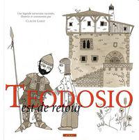 Teodosio Est De Retour - Claude Labat