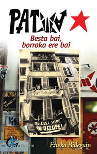 Patxa - Besta Bai, Borroka Ere Bai - Eneko Bidegain