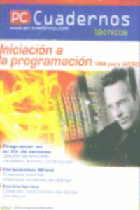 PC CUADERNOS - INICIACION A LA PROGRAMACION VBA PARA WORD
