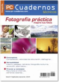 FOTOGRAFIA PRACTICA - MEJORA TUS FOTOS