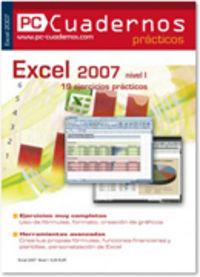 EXCEL XP 2007 NIVEL 1 - CUADERNOS PRACTICOS