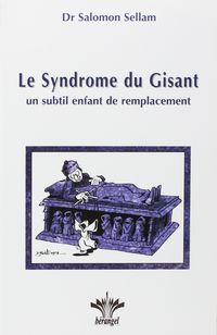 SYNDROME DU GISANT, LE