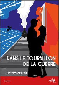 DANS LE TOURBILLON DE LA GUERRE