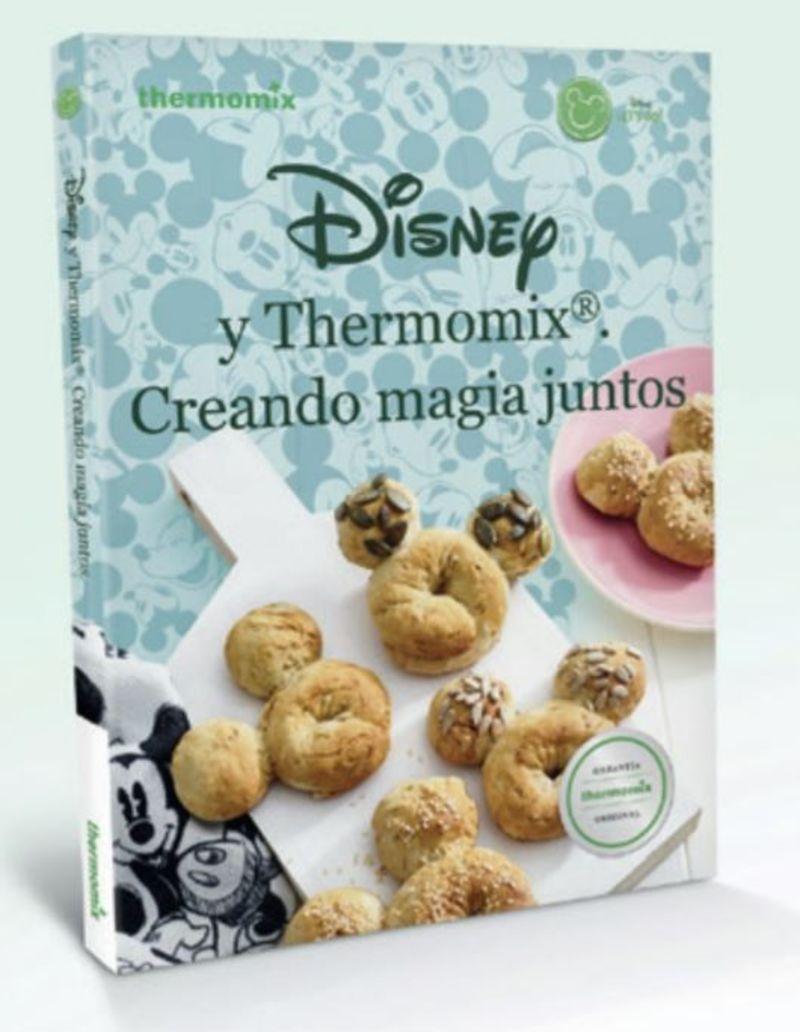 DISNEY Y THERMOMIX - CREANDO MAGIA JUNTOS