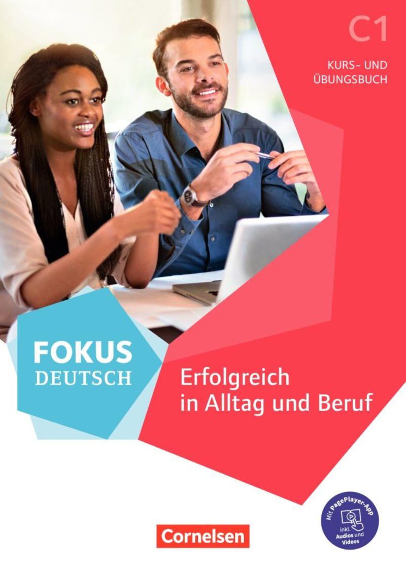 ERFOLGREICH IN ALLTAG UND BERUF C1 (+CUAD) - FOKUS DEUTSCH