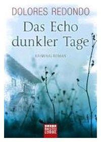 ECHO DUNKLER TAGE, DAS - BAND DER BAZTAN-TRILOGIE 1
