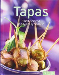 TAPAS - SMALL, SPIRITED AND TYPICALLY SPANISH