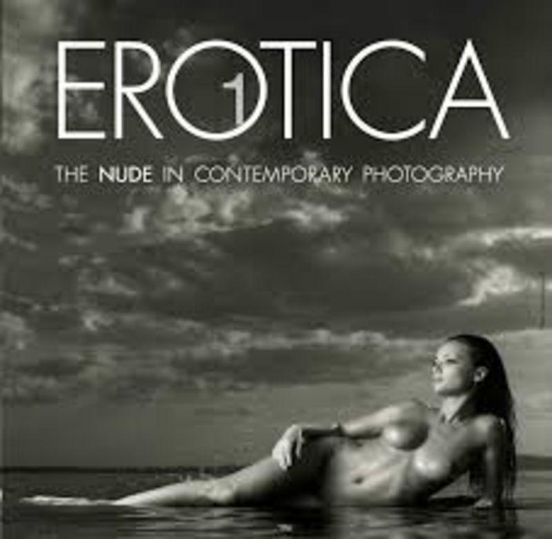 Erotica 1 - El Desnudo En Fotografia Contemporanea - Aa. Vv.