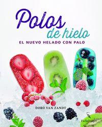 Polos De Hielo - El Nuevo Helado Con Palo - Aa. Vv.