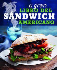 El gran libro del sandwich americano - Aa. Vv.