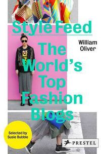 STYLE FEED - THE WORLD'S TOP FASHION BLOGS (HARDBACK)