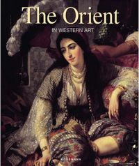 ORIENT, THE - IN WESTERN ART