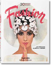 20th Century Fashion - 100 Years Of Apparel Ads - Jim Heimann / Alison A. Nieder