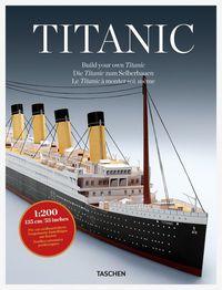 TITANIC - BUILD YOUR OWN TITANIC