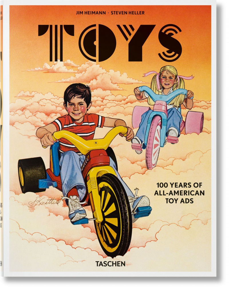 TOYS - 100 YEARS OF ALL-AMERICAN TOY ADS