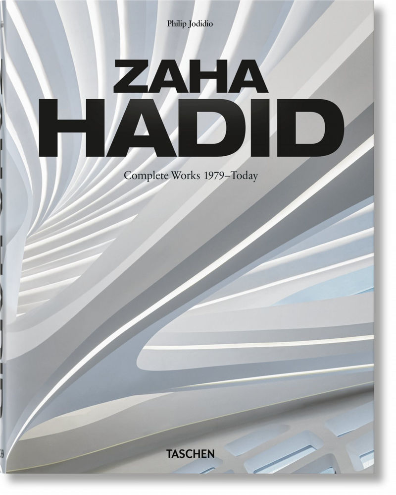 ZAHA HADID - COMPLETE WORKS 1979-TODAY (2020 ED)